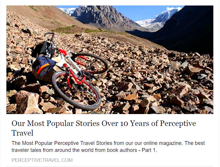 Perceptive Travel Magazine's most popular stories of the decade